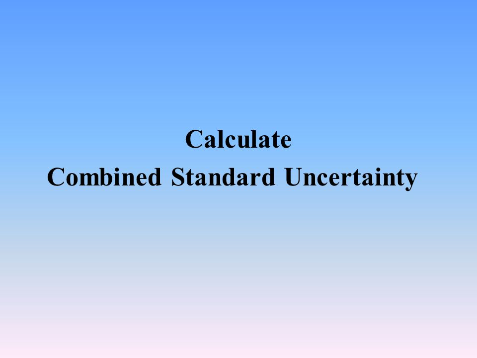 Calculate Combined Standard Uncertainty