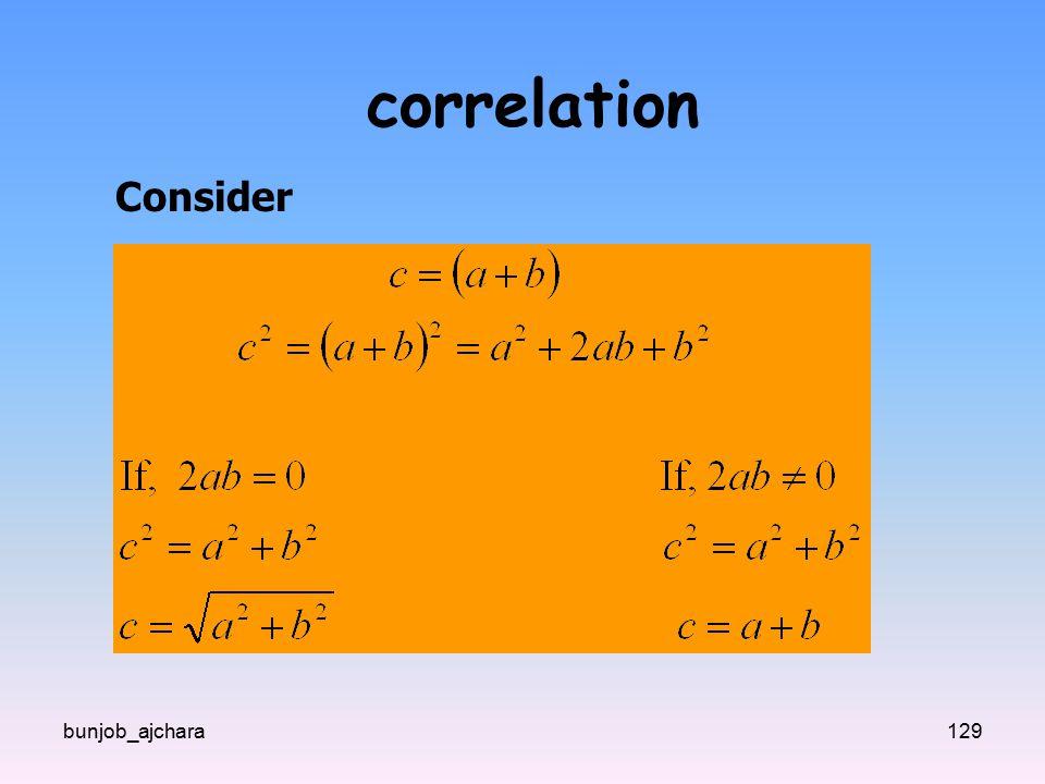 correlation Consider bunjob_ajchara