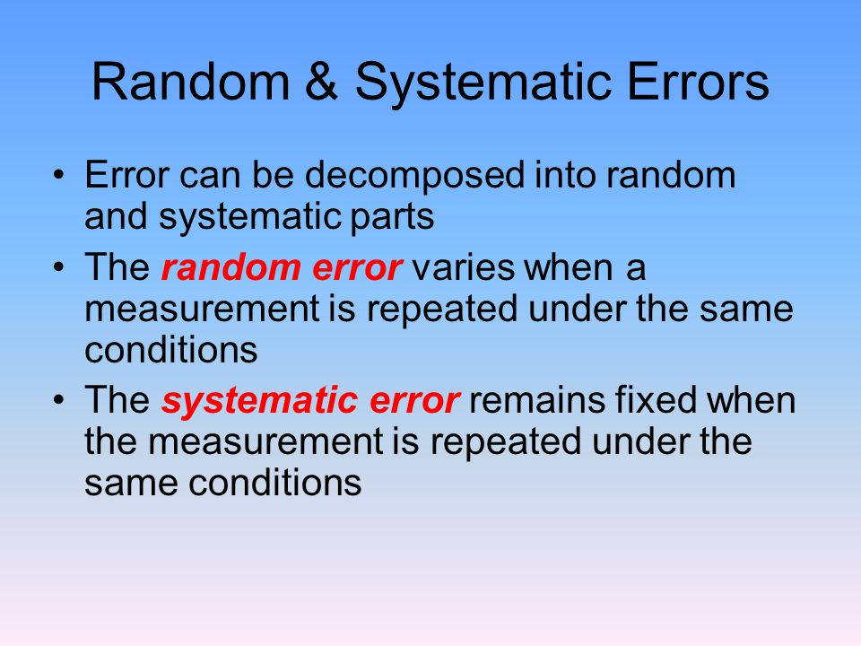 Random & Systematic Errors