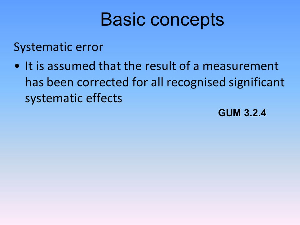 Basic concepts Systematic error