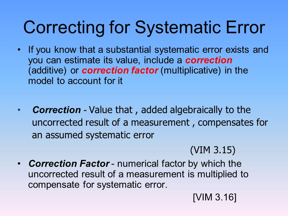 Correcting for Systematic Error