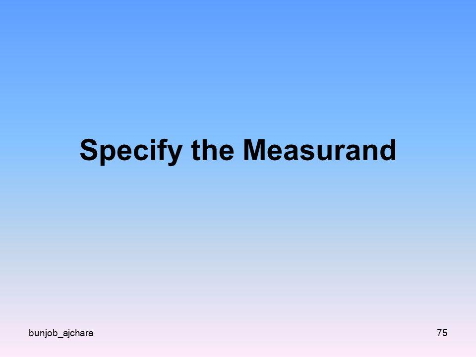 Specify the Measurand bunjob_ajchara