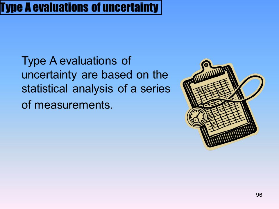 Type A evaluations of uncertainty