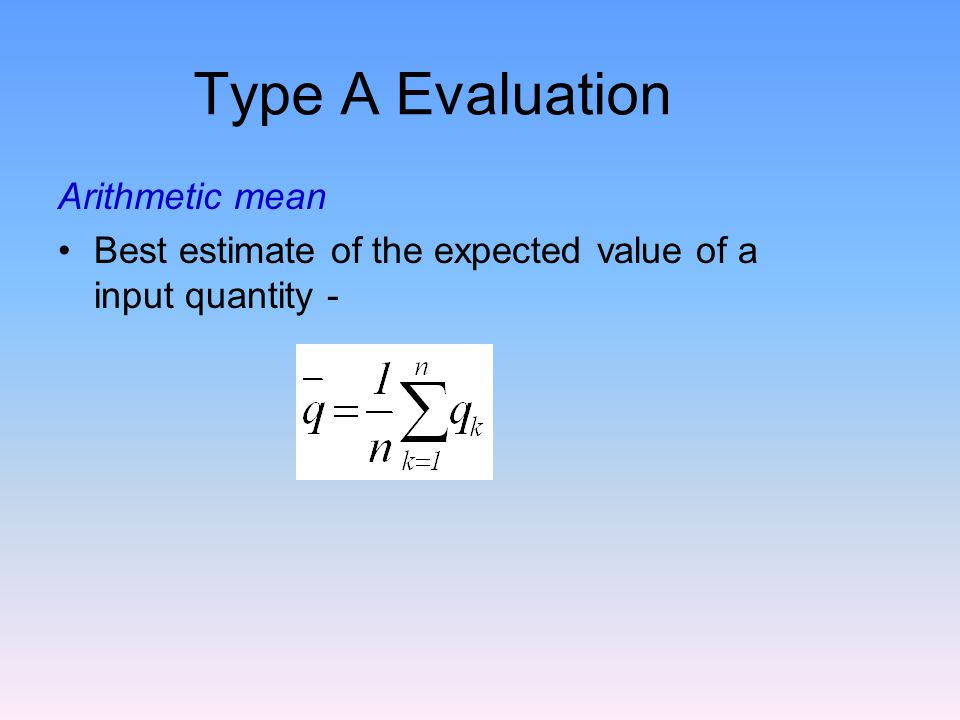 Type A Evaluation Arithmetic mean