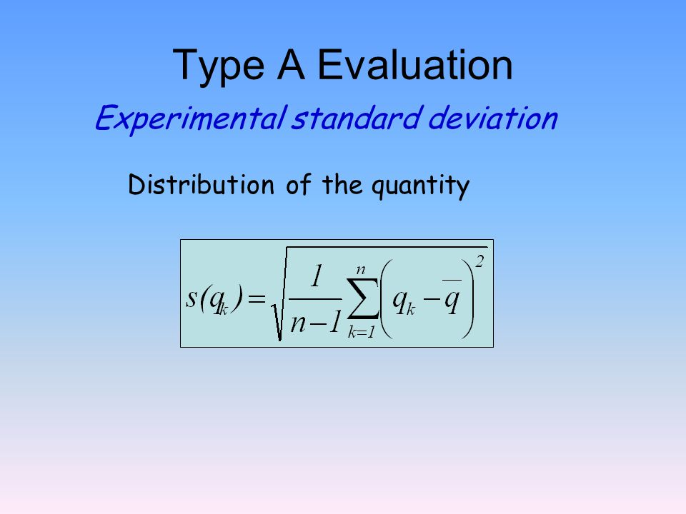 Type A Evaluation Experimental standard deviation