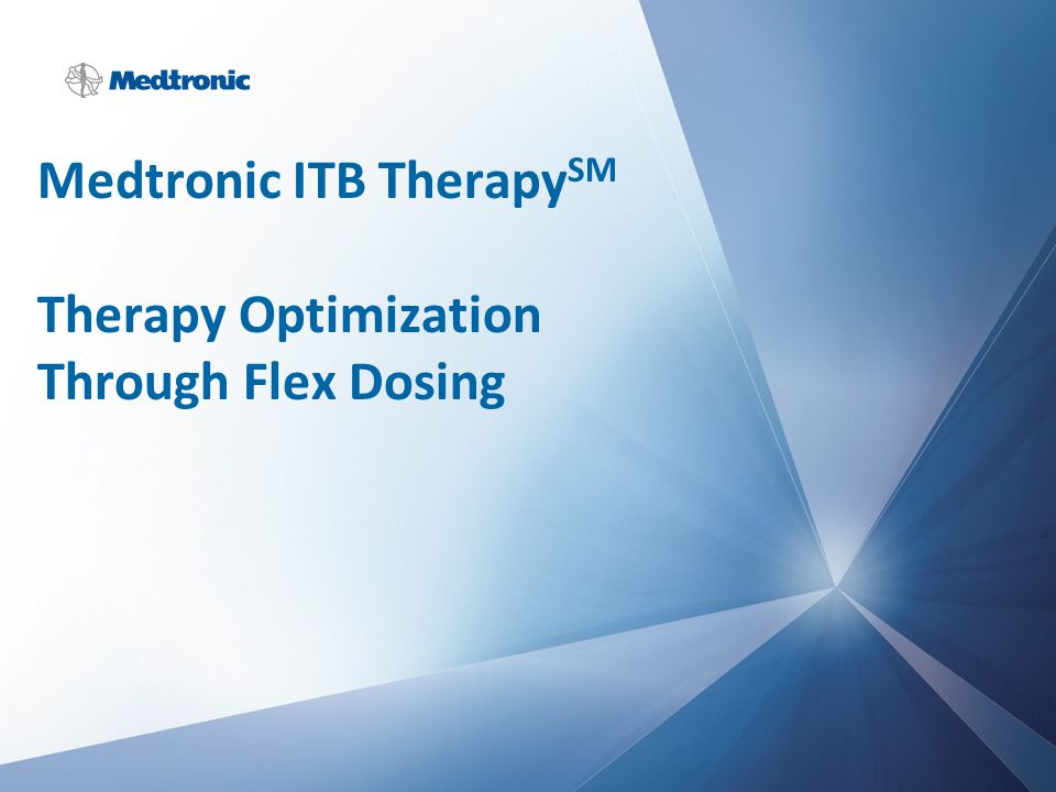 Medtronic ITB TherapySM Therapy Optimization Through Flex Dosing