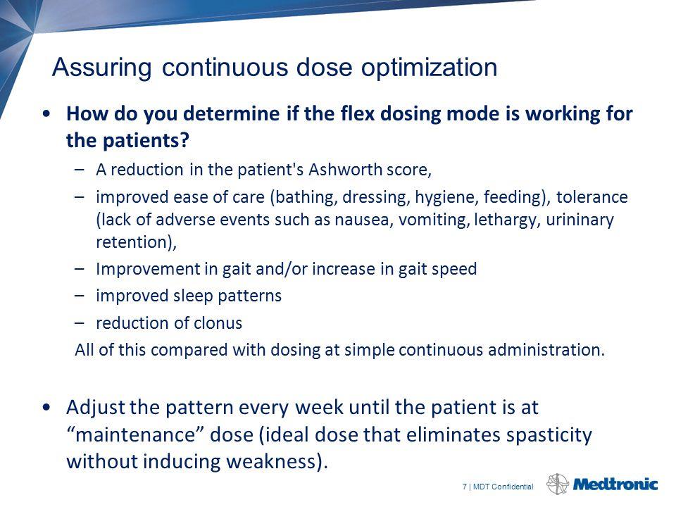 Assuring continuous dose optimization