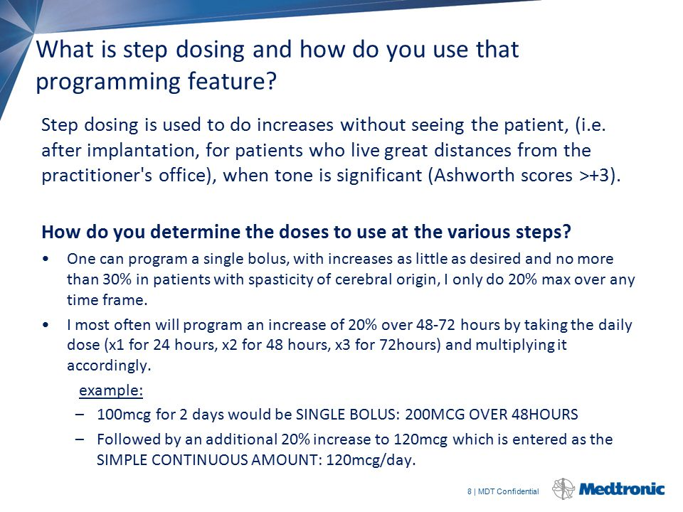 What is step dosing and how do you use that programming feature