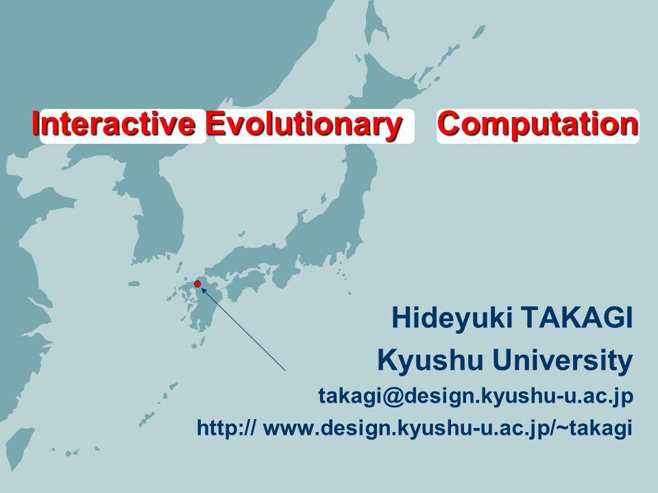 Interactive Evolutionary Computation