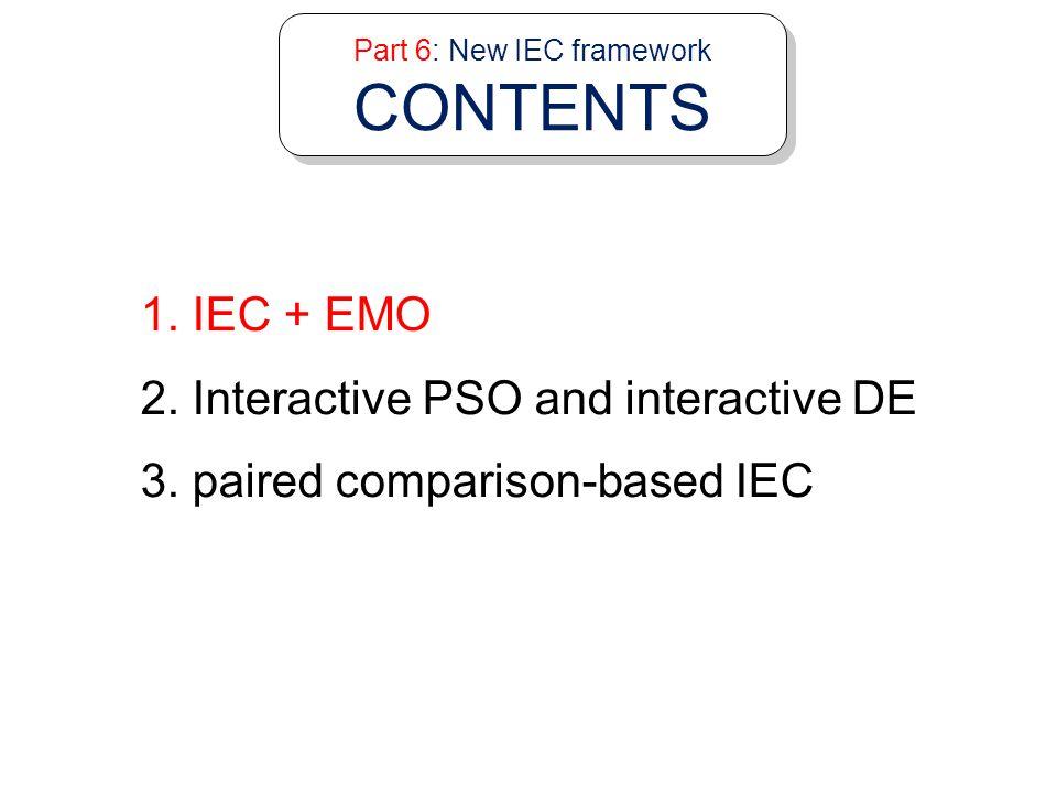 Part 6: New IEC framework CONTENTS