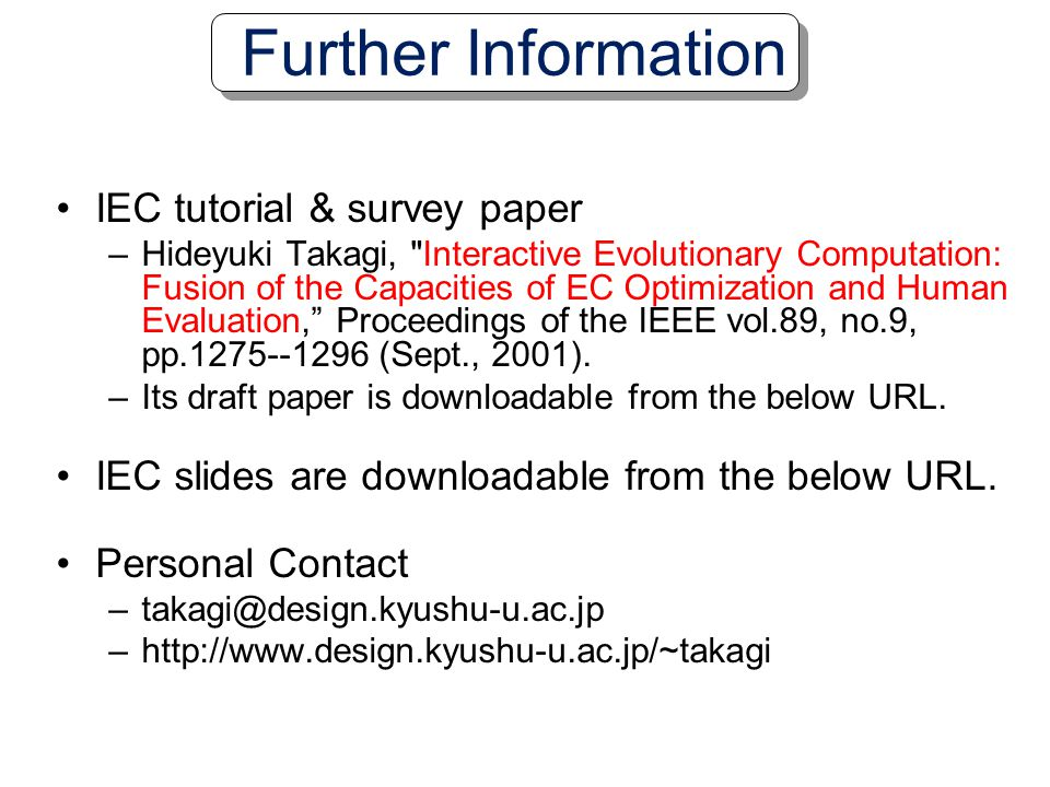 Further Information IEC tutorial & survey paper