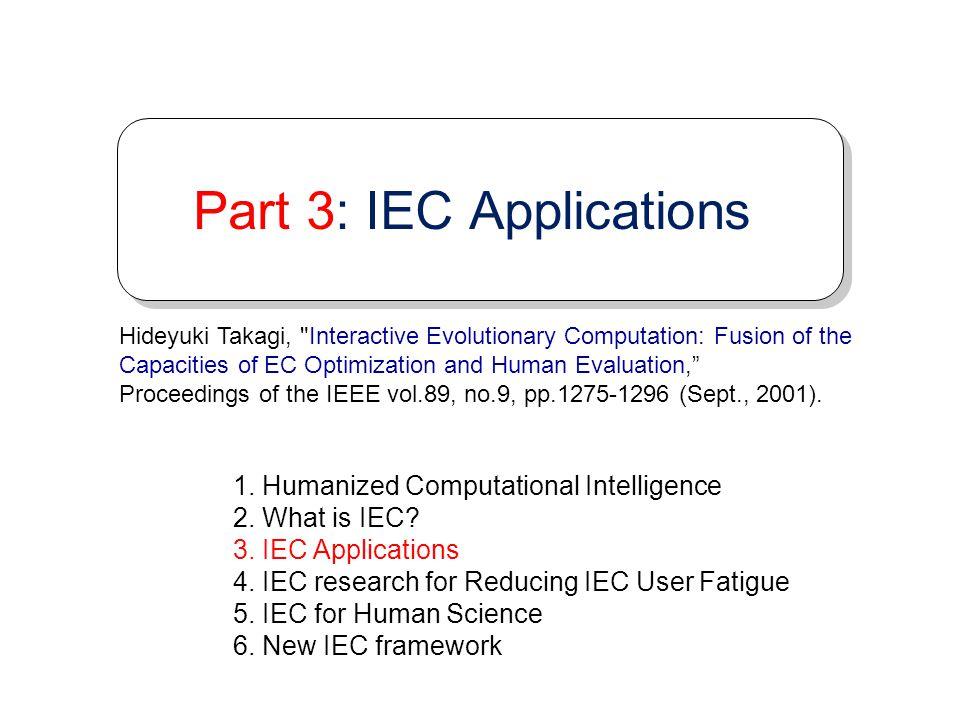 Part 3: IEC Applications