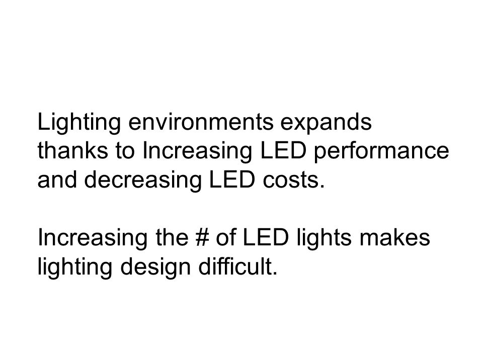 Lighting environments expands