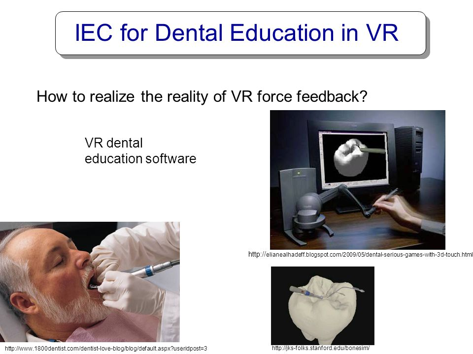 IEC for Dental Education in VR