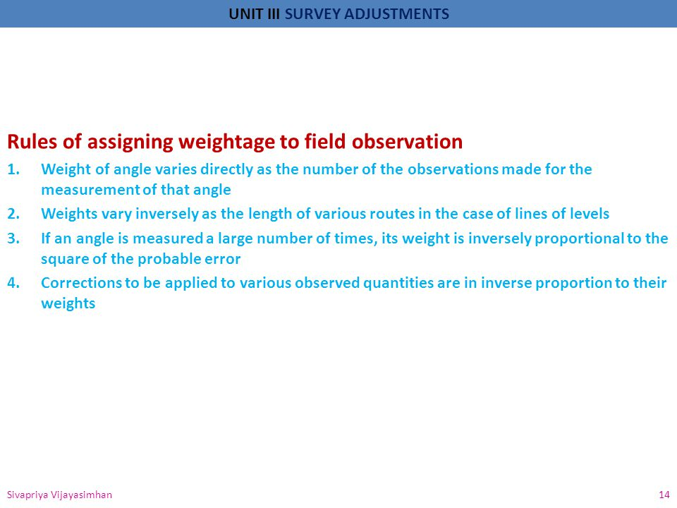 Rules of assigning weightage to field observation