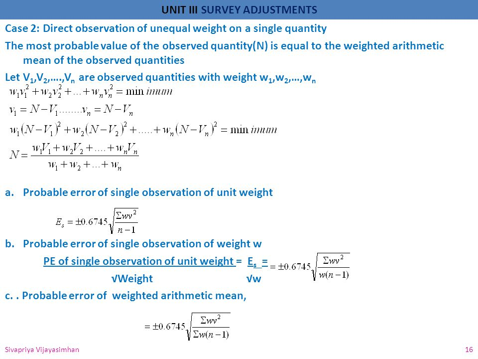 Case 2: Direct observation of unequal weight on a single quantity