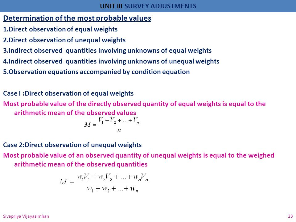 Determination of the most probable values