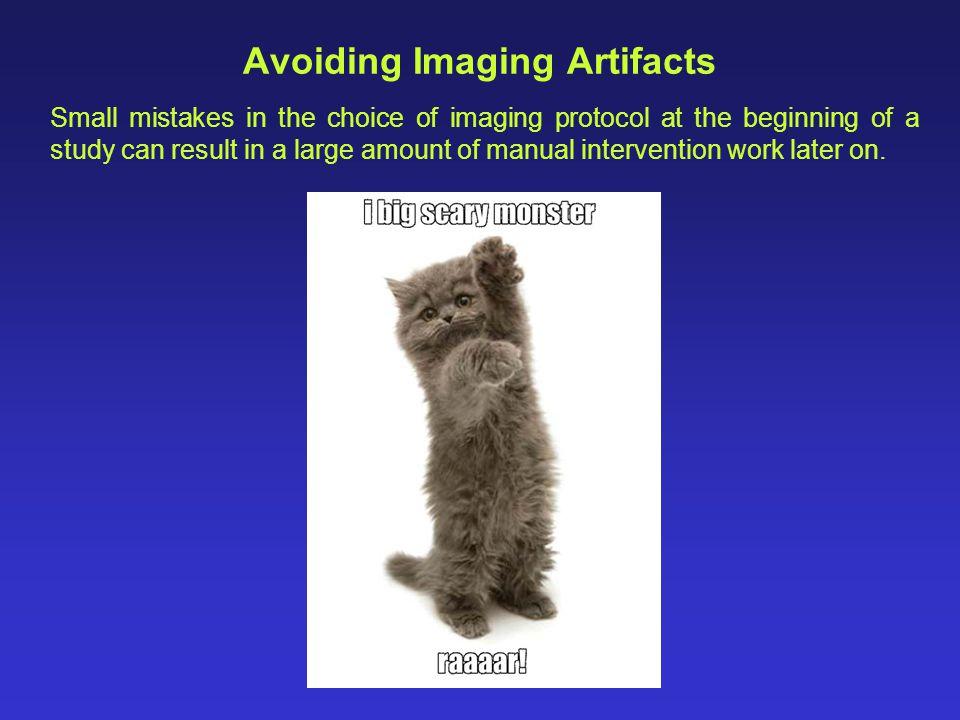 Avoiding Imaging Artifacts
