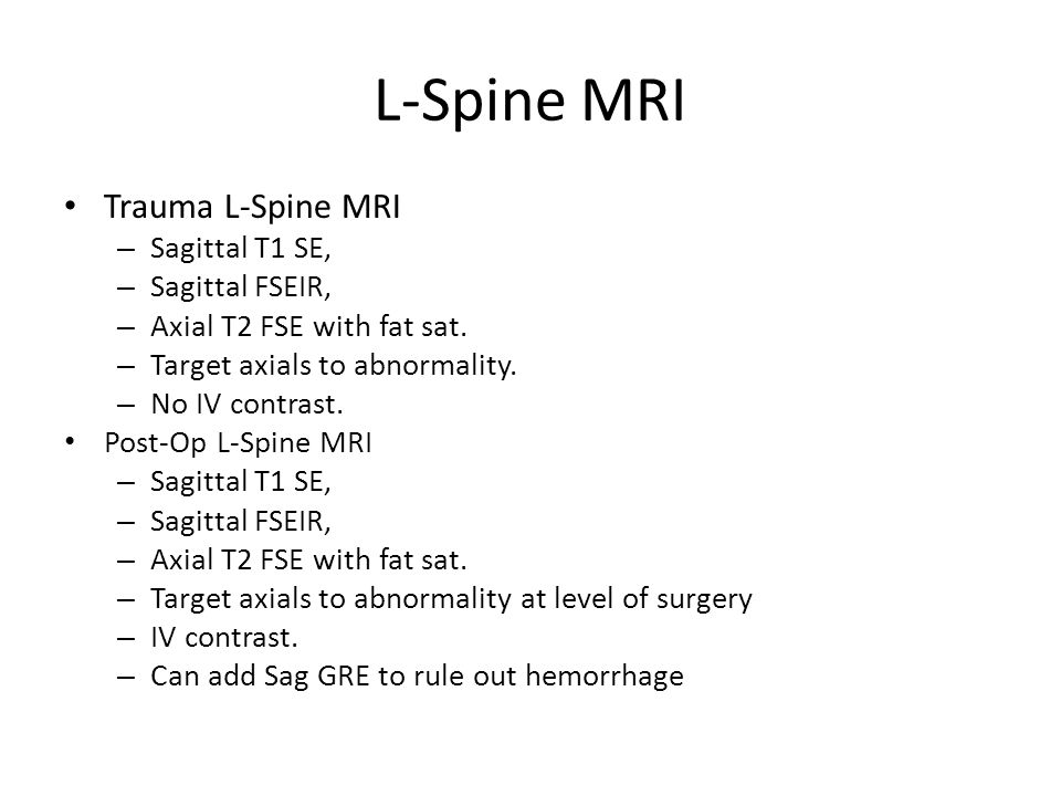 L-Spine MRI Trauma L-Spine MRI Sagittal T1 SE, Sagittal FSEIR,
