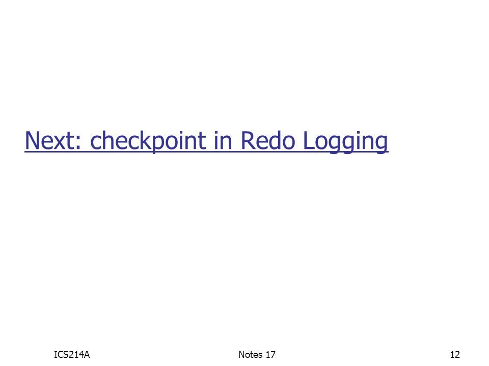 Next: checkpoint in Redo Logging
