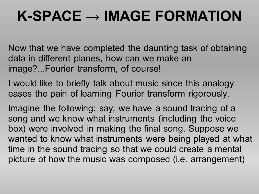 K-SPACE → IMAGE FORMATION