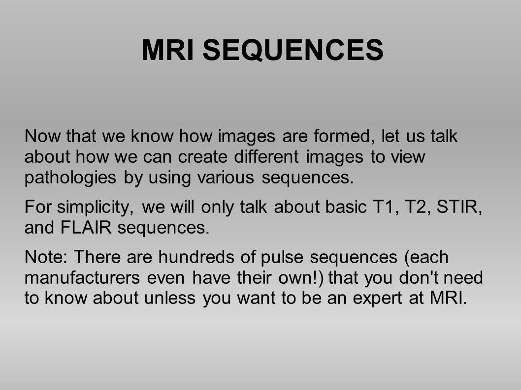 MRI SEQUENCES