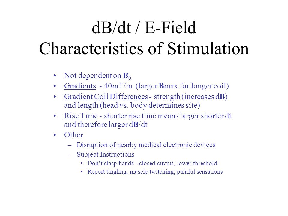 dB/dt / E-Field Characteristics of Stimulation