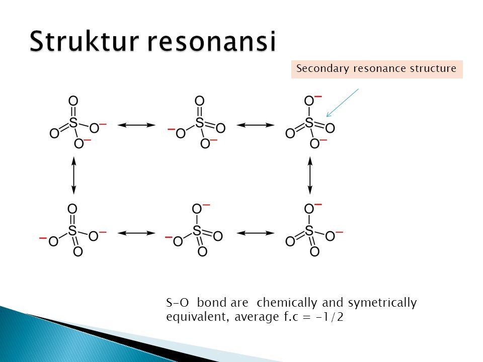 Struktur resonansi Secondary resonance structure.