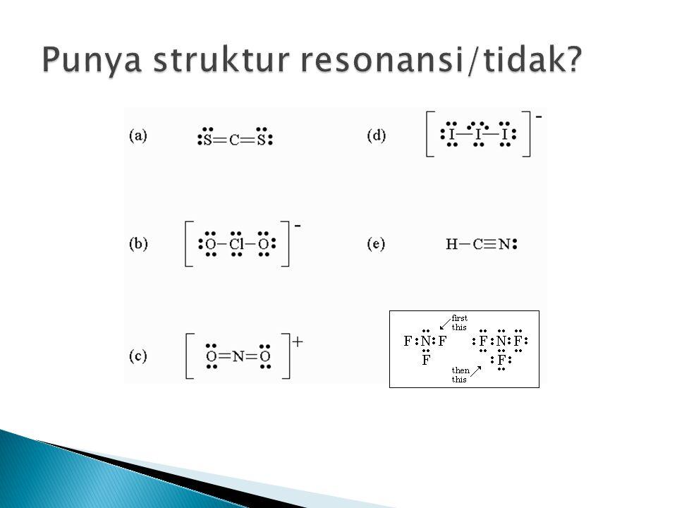 Punya struktur resonansi/tidak