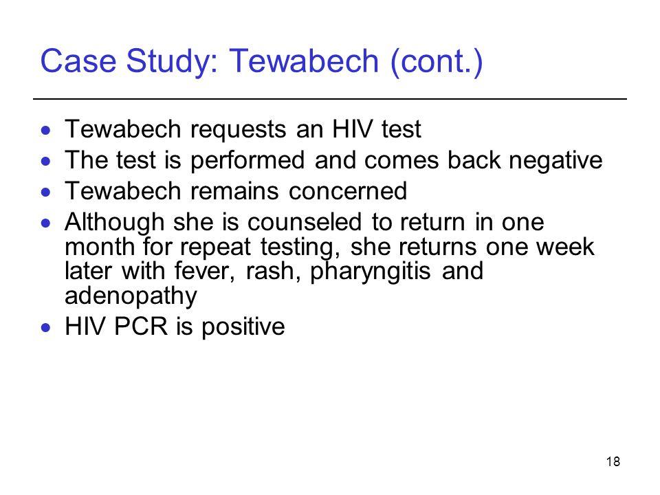 Case Study: Tewabech (cont.)