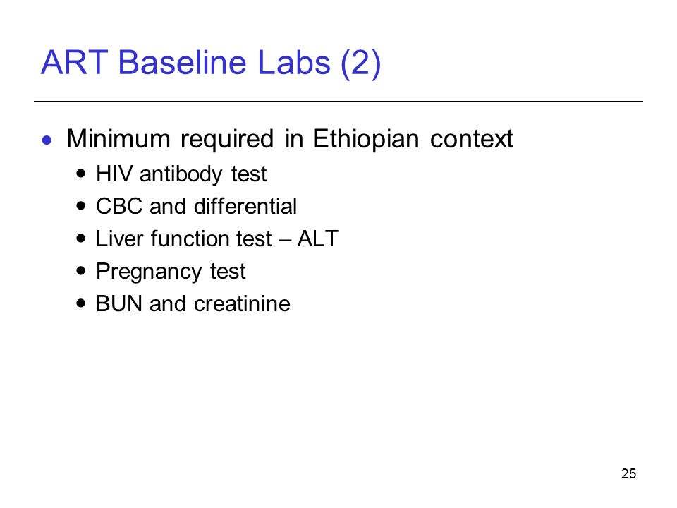 ART Baseline Labs (2) Minimum required in Ethiopian context