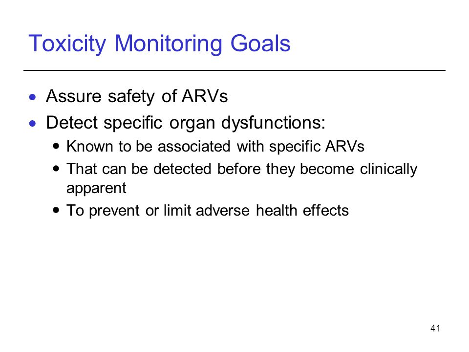 Toxicity Monitoring Goals