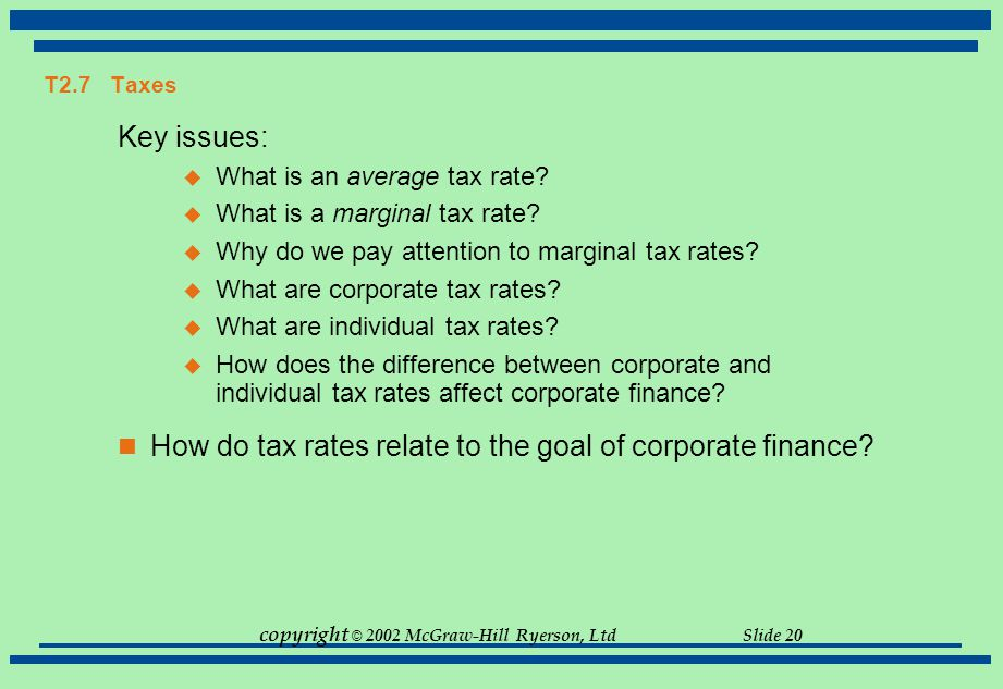 How do tax rates relate to the goal of corporate finance