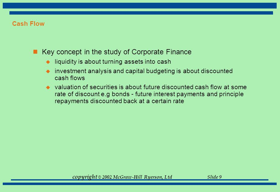 Key concept in the study of Corporate Finance