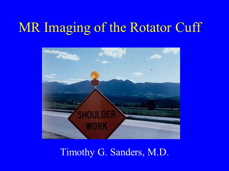 MR Imaging of the Rotator Cuff