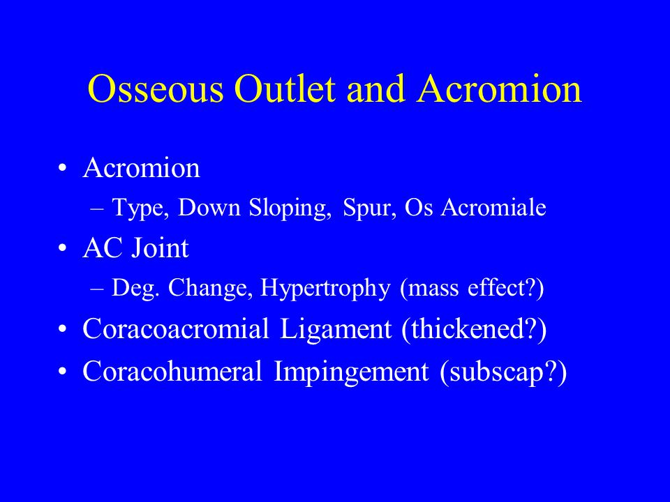 Osseous Outlet and Acromion