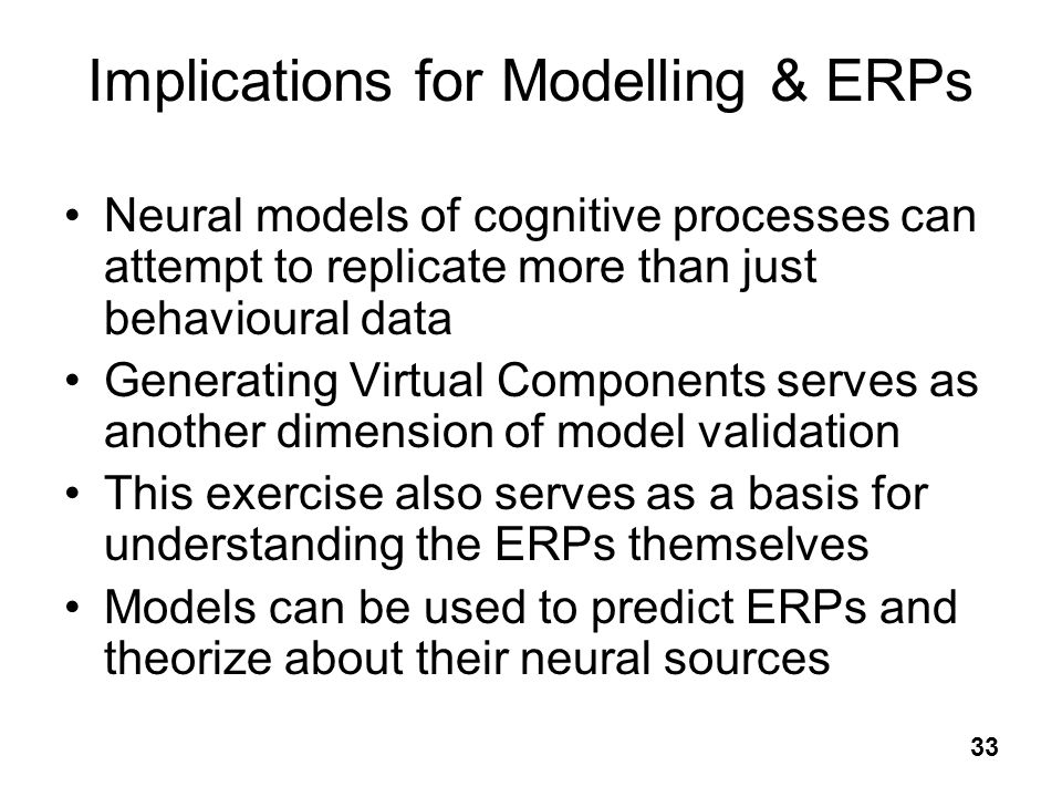 Implications for Modelling & ERPs