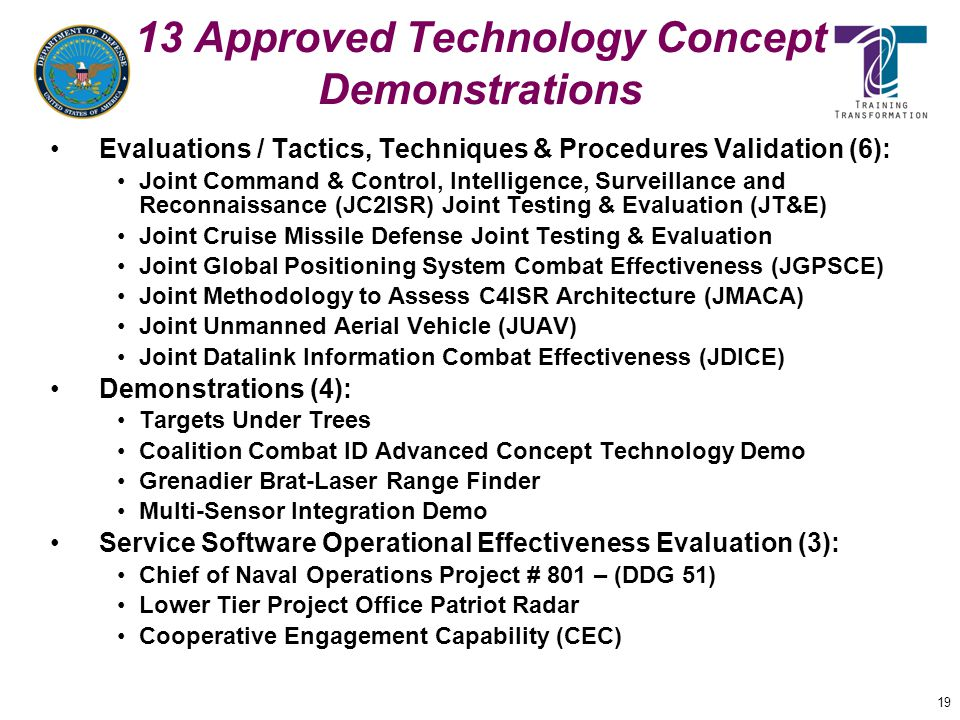 13 Approved Technology Concept Demonstrations