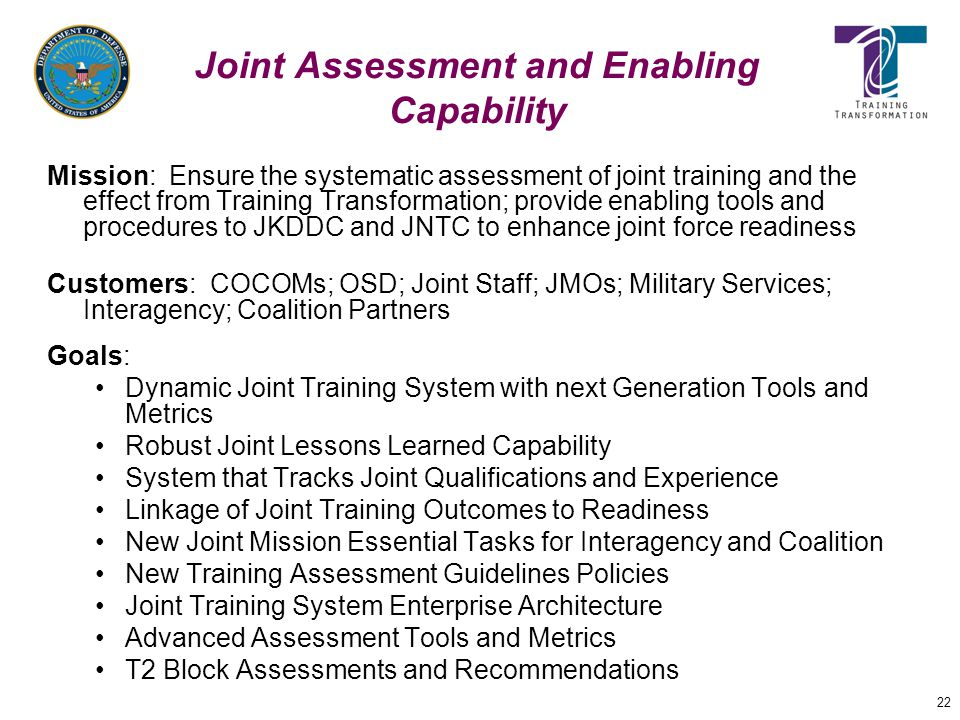 Joint Assessment and Enabling Capability