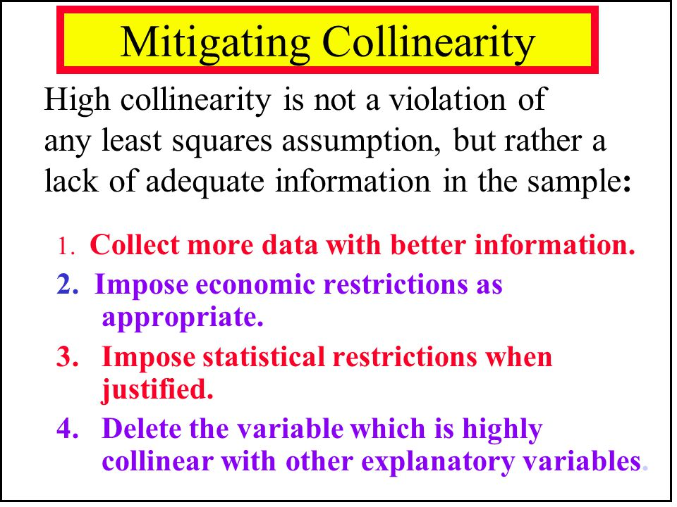 Mitigating Collinearity