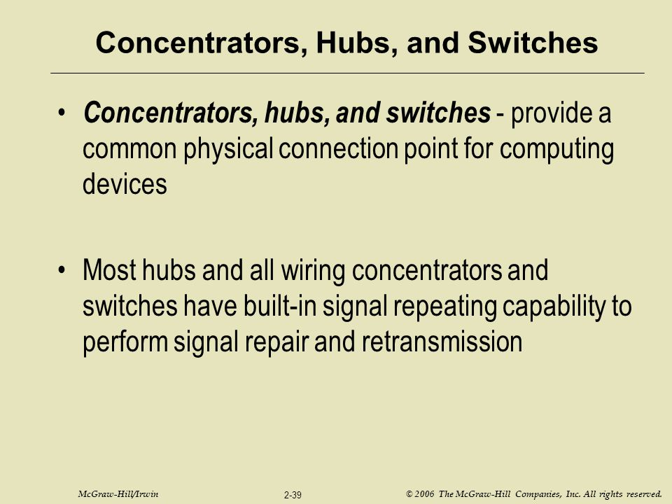 Concentrators, Hubs, and Switches