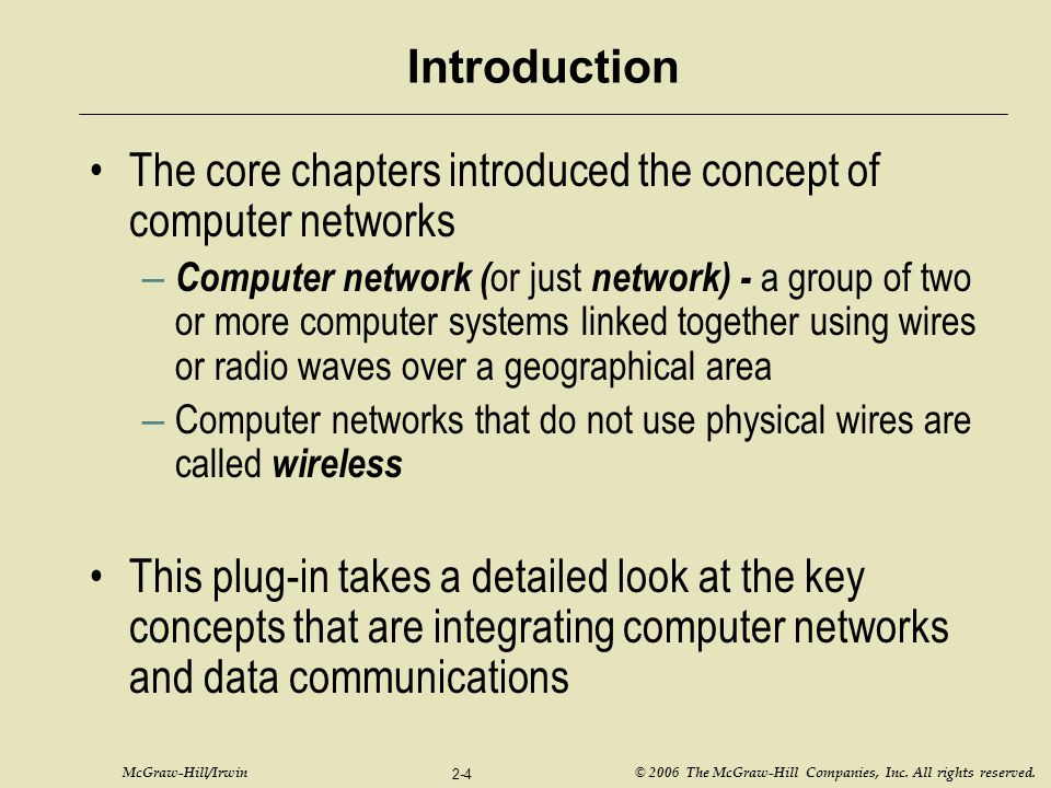 The core chapters introduced the concept of computer networks