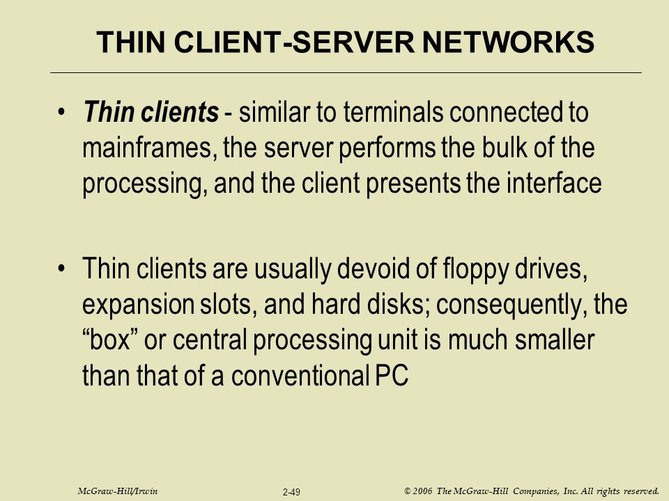 THIN CLIENT-SERVER NETWORKS