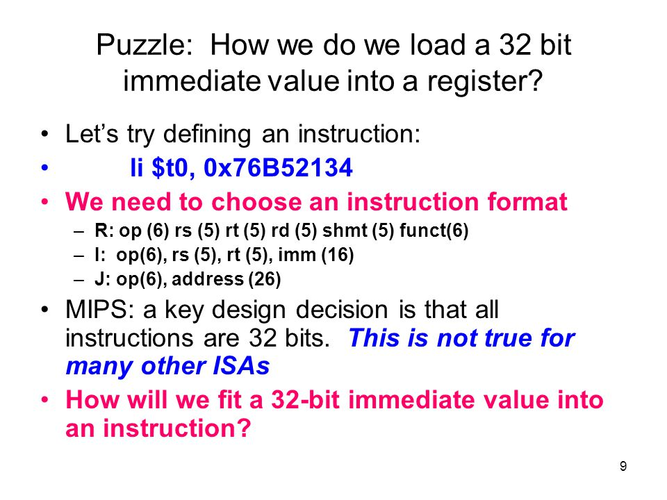 Puzzle: How we do we load a 32 bit immediate value into a register