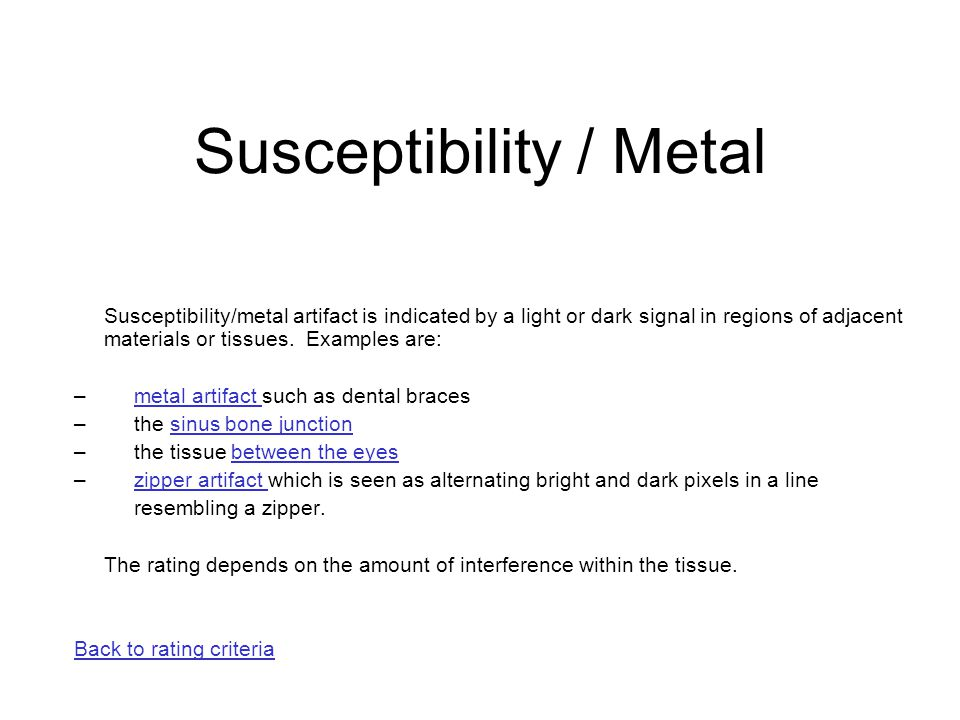 Susceptibility / Metal