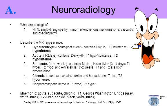 A. Neuroradiology What are etiologies