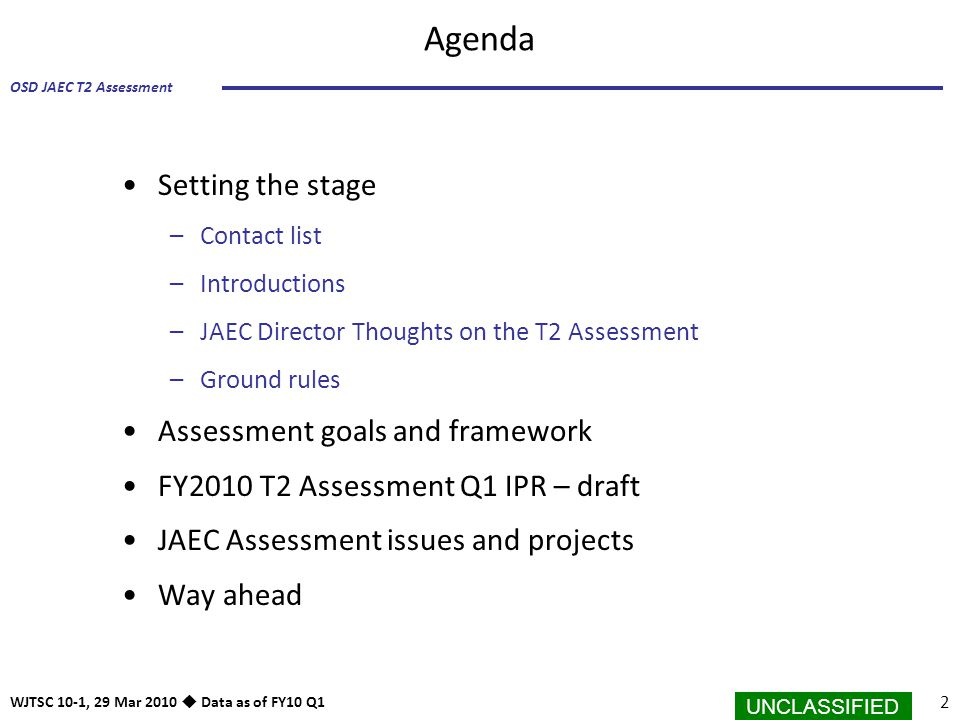 Agenda Setting the stage Assessment goals and framework