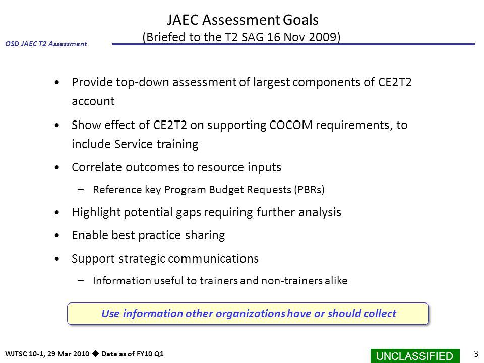 JAEC Assessment Goals (Briefed to the T2 SAG 16 Nov 2009)