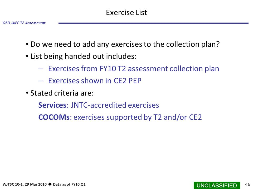 Exercise List Do we need to add any exercises to the collection plan List being handed out includes: