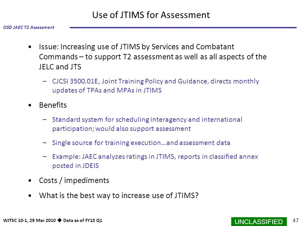 Use of JTIMS for Assessment